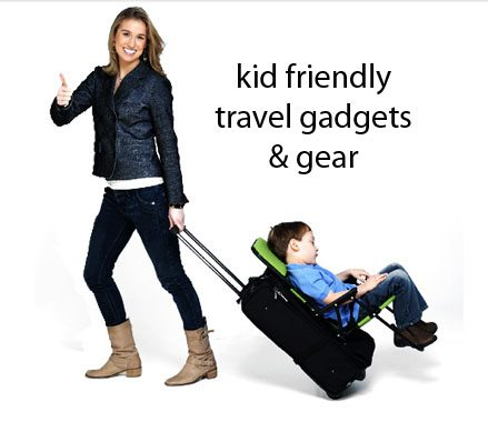 Top 20 Kid Friendly Travel Gadgets & Gear