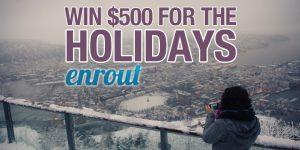 enter to win $500 toward a trip through enrout.com