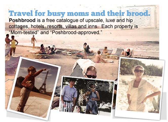 Showcase: Poshbrood.com – Luxury Family Travel